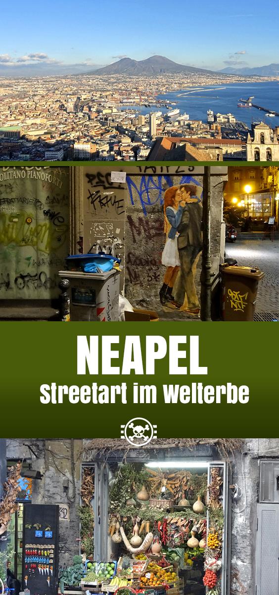 Neapel - Streetart im Welterbe