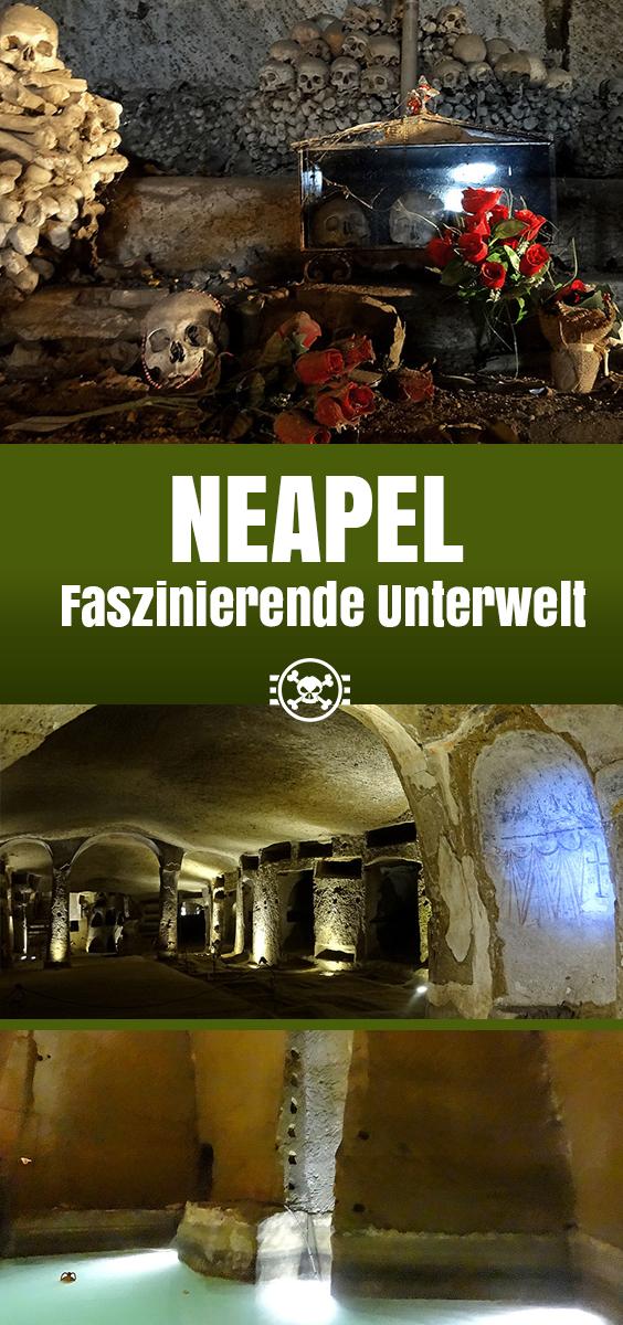 Neapel - Faszinierende Unterwelt