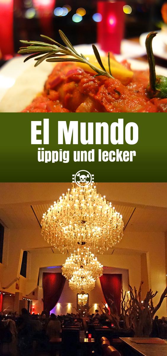 El Mundo - üppig und lecker