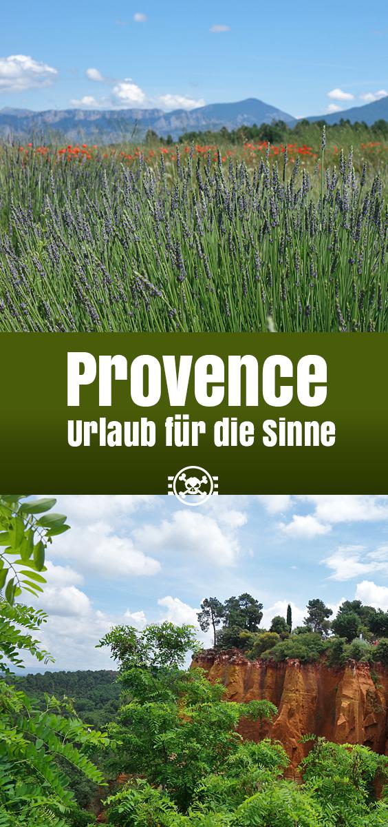 Provence - Urlaub für die Sinne