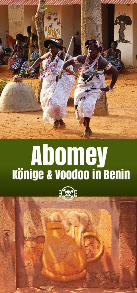 Abomey - Könige & Voodoo in Benin