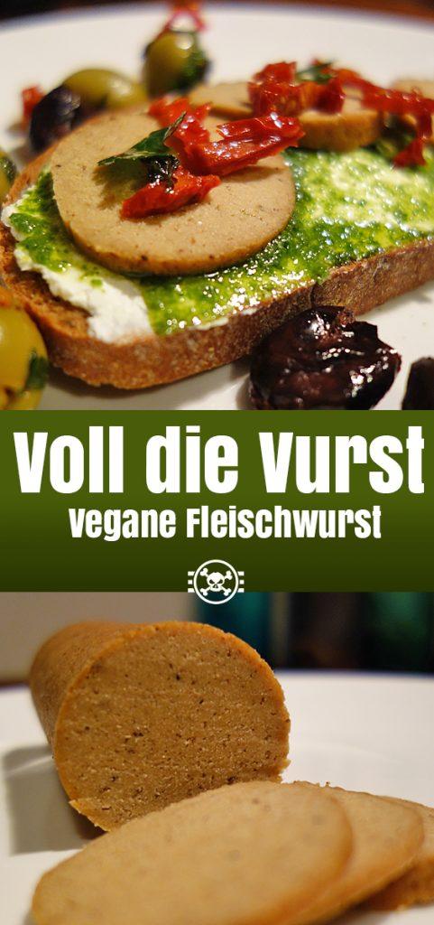 Voll die Vurst - vegane Fleischwurst
