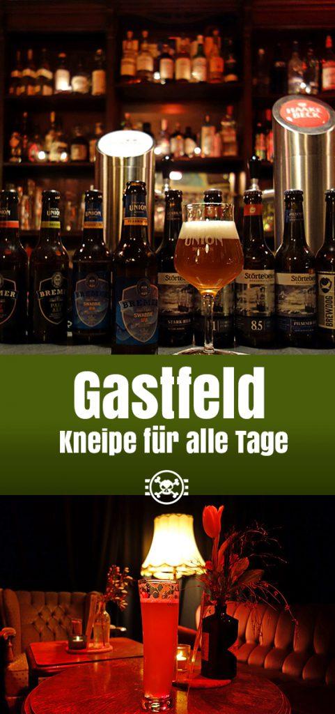Gastfeld - Kneipe für alle Tage