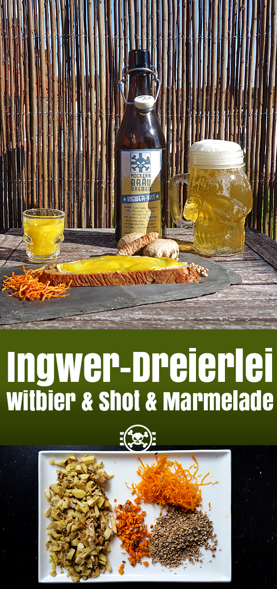 Ingwer-Dreierlei - Witbier & Shot & Marmelade